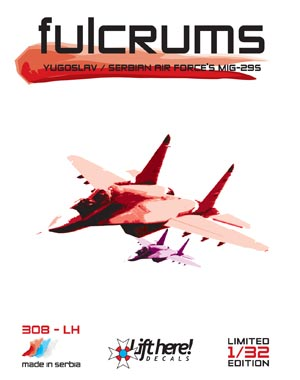 "308-LH, ""Fulcrums"", Yugoslav & Serbian A/F MiG-29's, 1/32 - Click Image to Close"